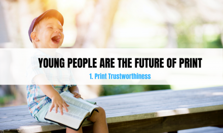 Young people are the future of Print – Part 1: Trustworthiness